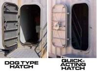 Hatch Mechanisms: Corrosion from salt air and water in mechanisms keeps hatches from opening or sealing shut.