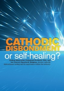 Cathodic disbondment or self-healing?